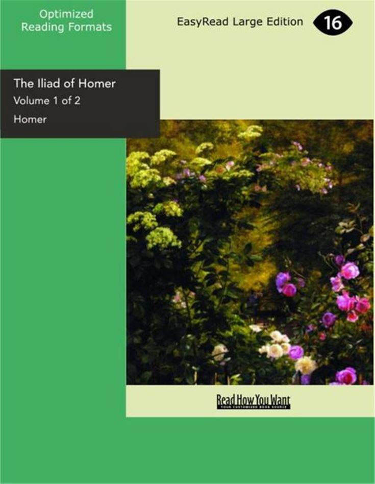 The Iliad of Homer