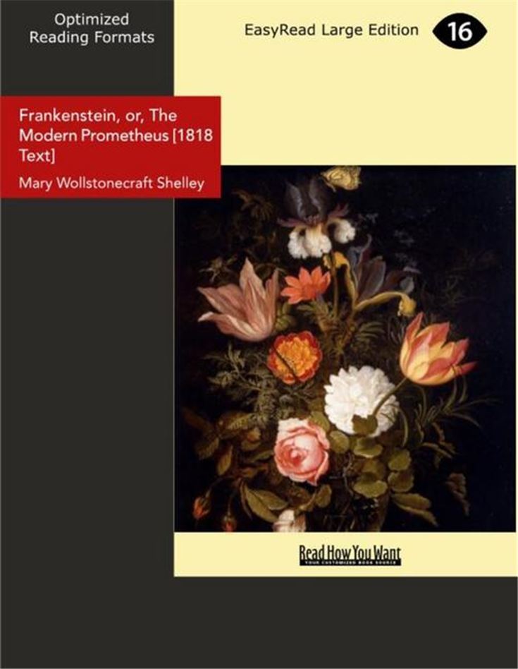 Frankenstein, or, The Modern Prometheus [1818 Text]