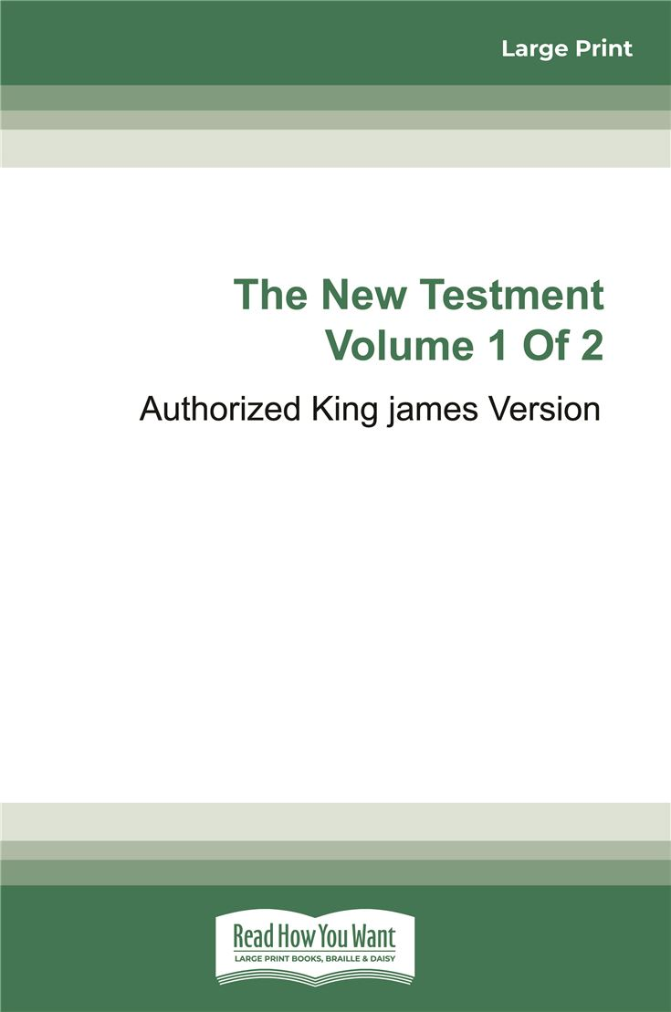 The New Testament of the King James Bible