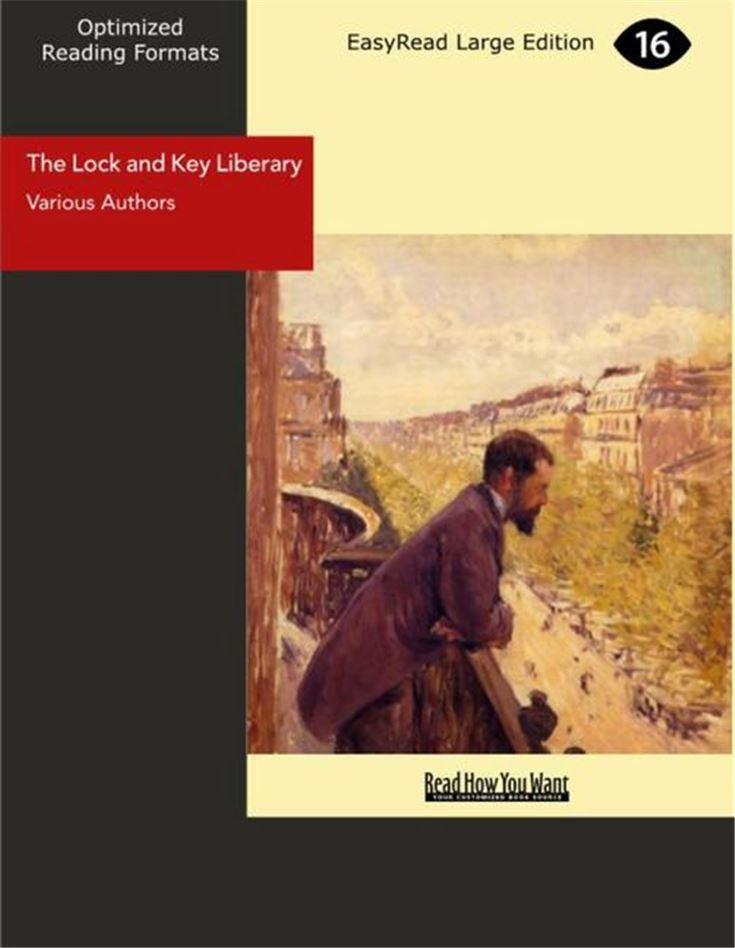 The Lock and Key Liberary