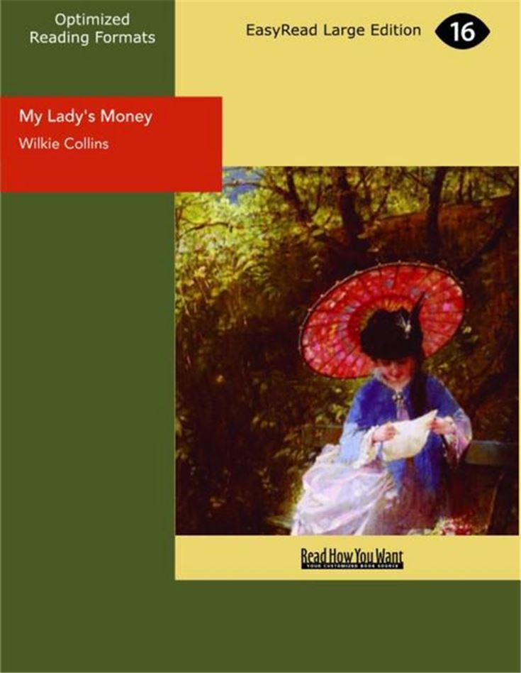 My Lady's Money An Episode in the Life of a Young Girl