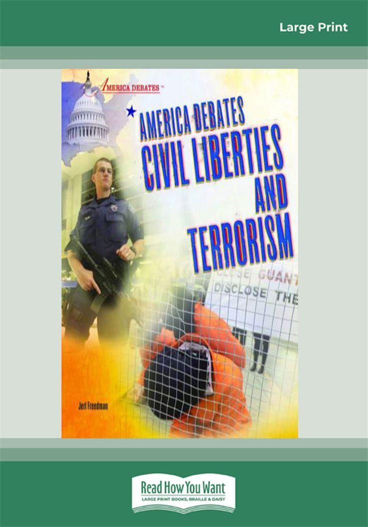 America Debates - Civil Liberties and Terrorism