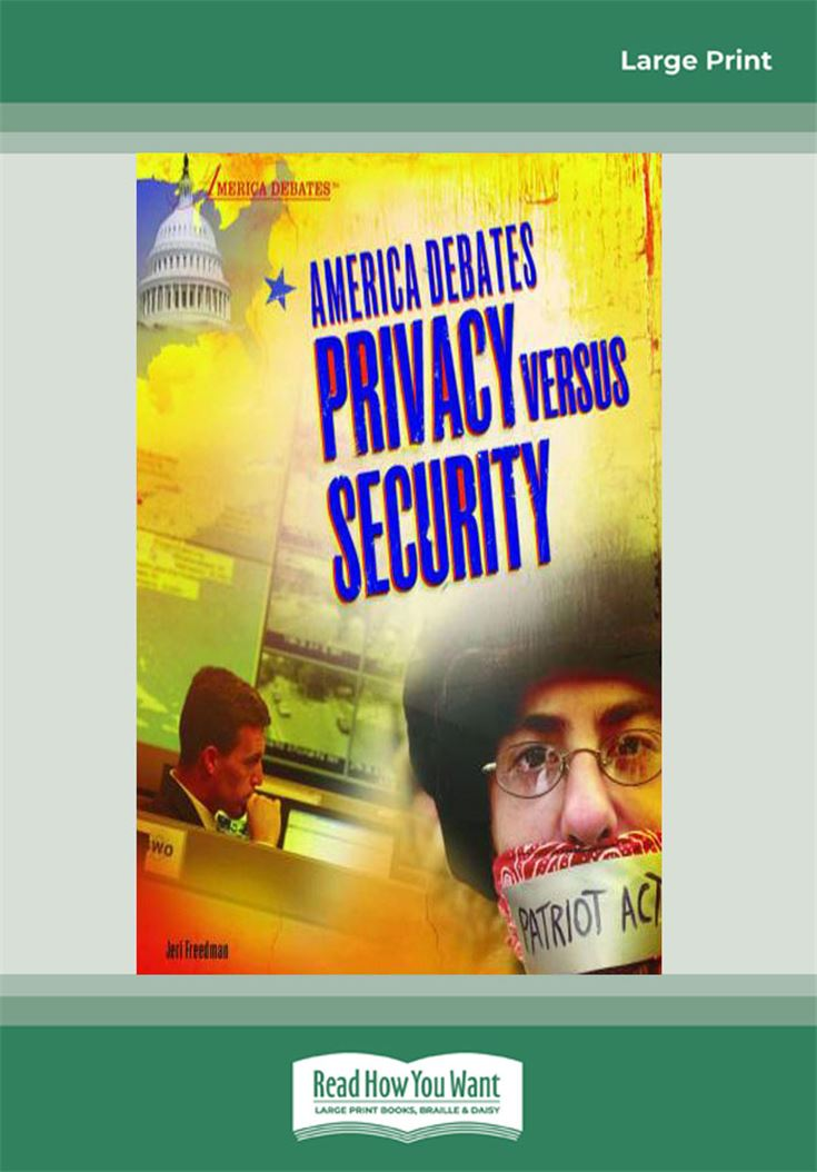 America Debates-Privacy versus Security