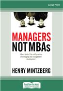 Cover Image: Managers Not MBAs (Large Print)