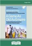 Cover Image: A Game as Old as Empire (Large Print)
