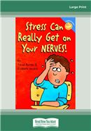 Cover Image: Stress Can Really Get on Your Nerves! (Large Print)