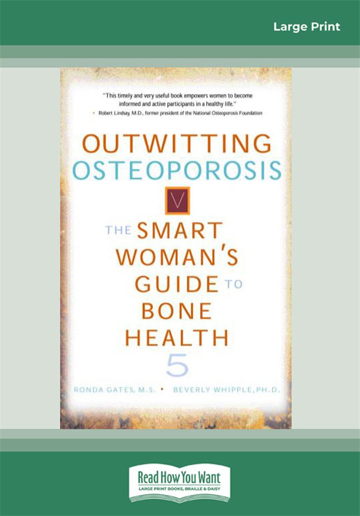 Outwitting Osteoporosis