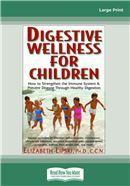 Cover Image: Digestive Wellness for Children (Large Print)