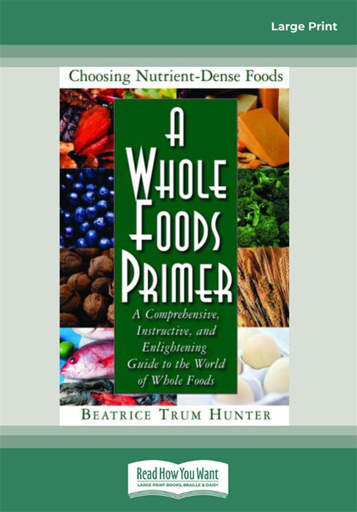 A Whole Foods Primer