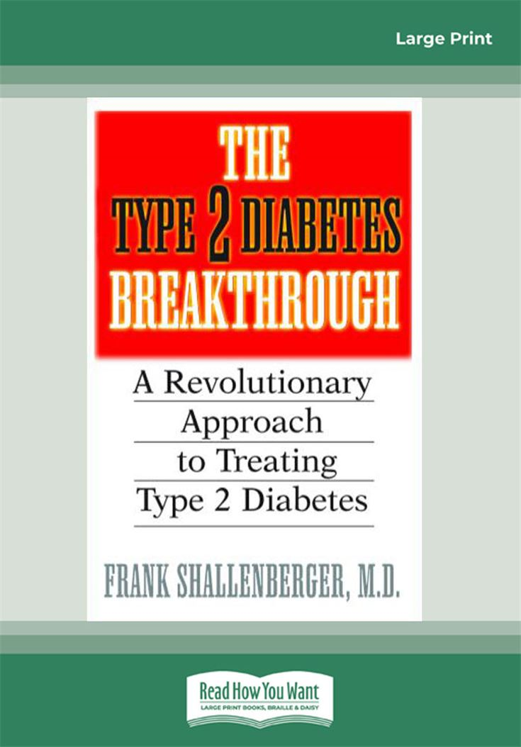 The Type 2 Diabetes Break-through