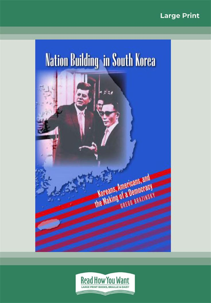 Nation Building in South Korea