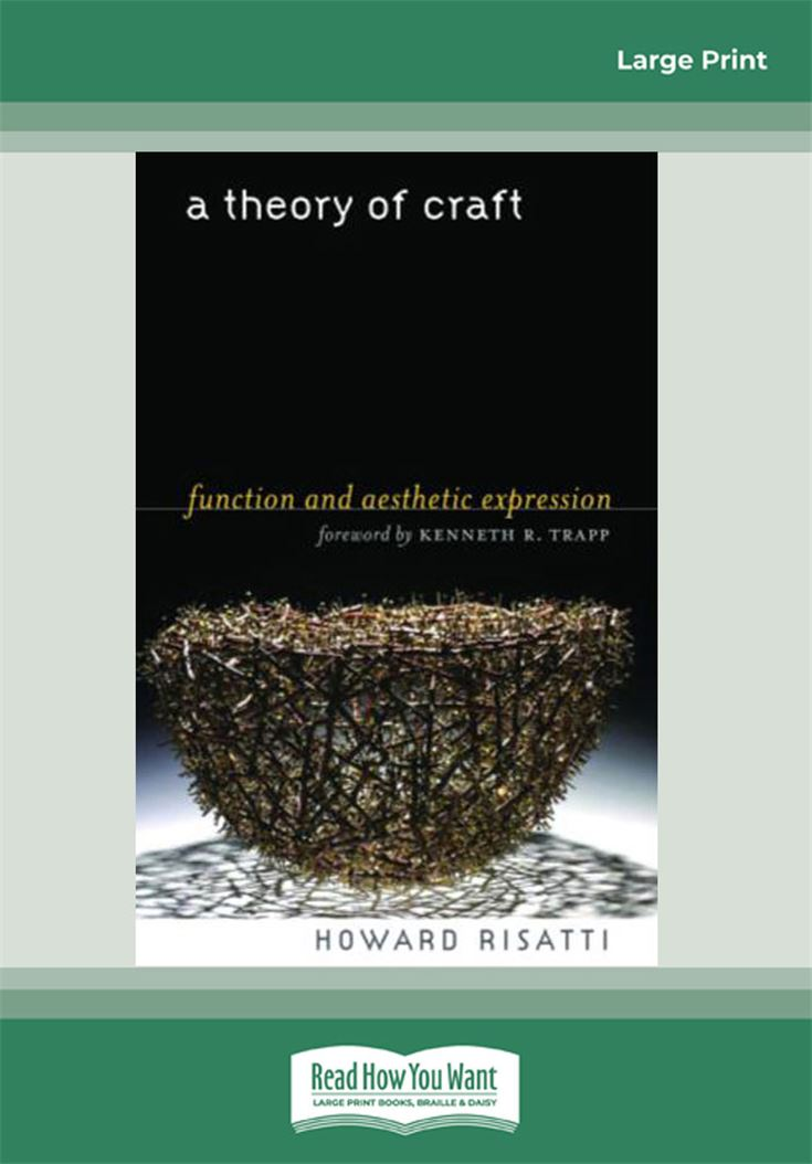 A Theory of Craft