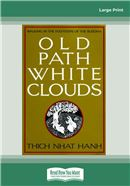 Cover Image: Old Path White Clouds (Large Print)