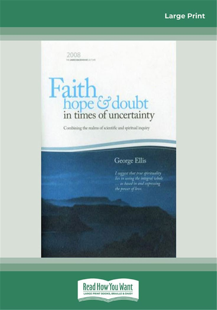 Faith, Hope and Doubt in Times of Uncertainty