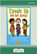 Cover Image: Speak Up and Get Along! (Large Print)