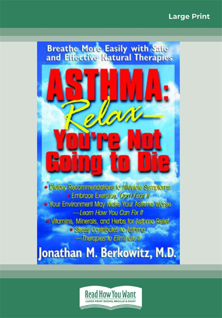 Asthma: Relax–You're Not Going to Die