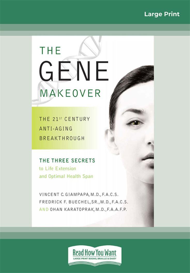 The Gene Makeover