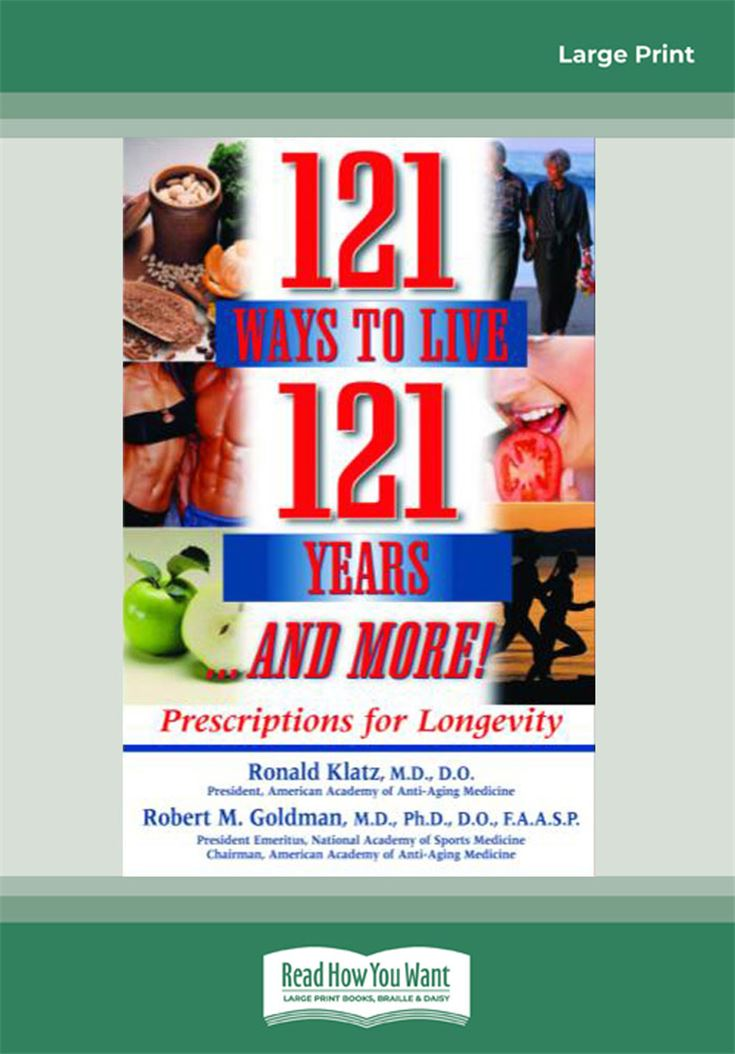 121 Ways to Live 121 Years … and More!