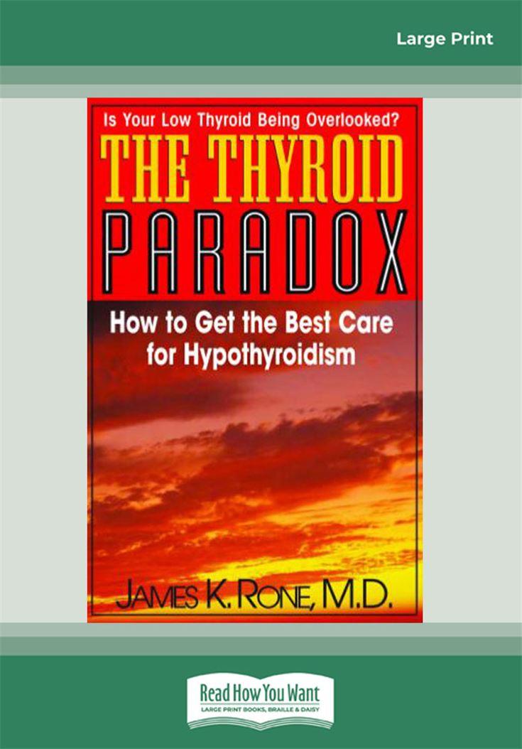 The Thyroid Paradox