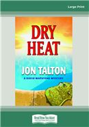 Cover Image: Dry Heat (Large Print)
