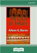 Cover Image: The Gold of Thrace (Large Print)