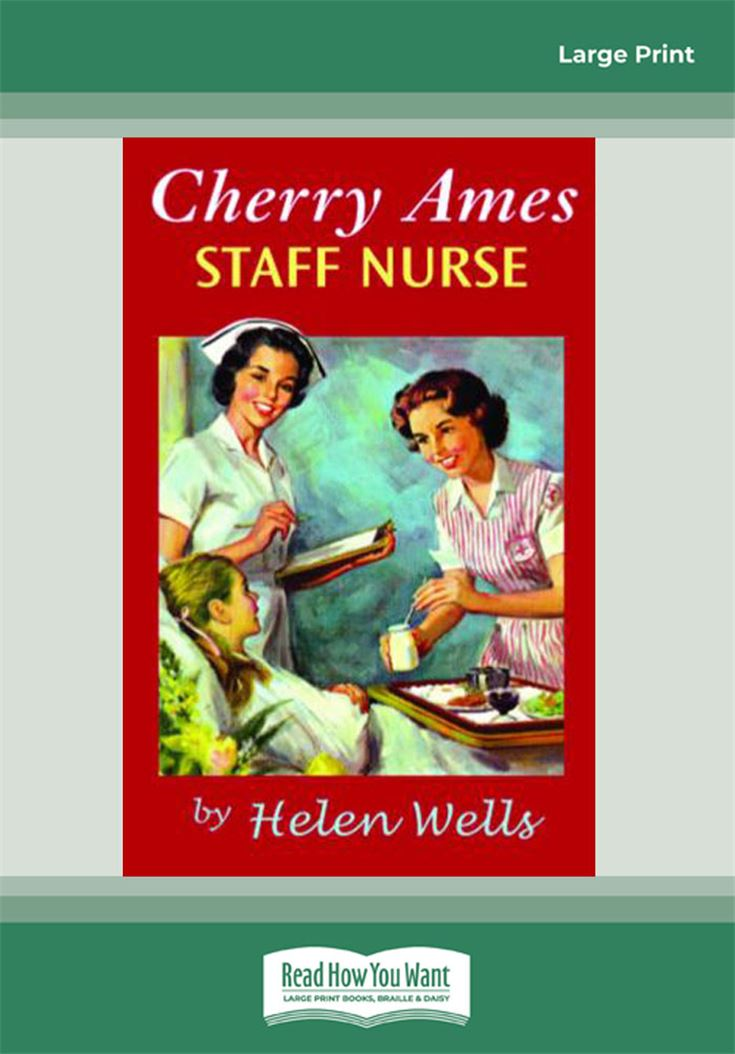 Cherry Ames, Staff Nurse