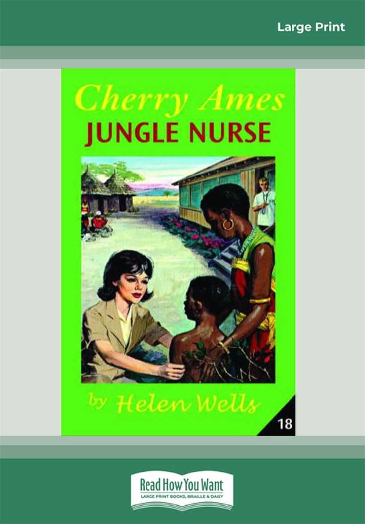 Cherry Ames, Jungle Nurse