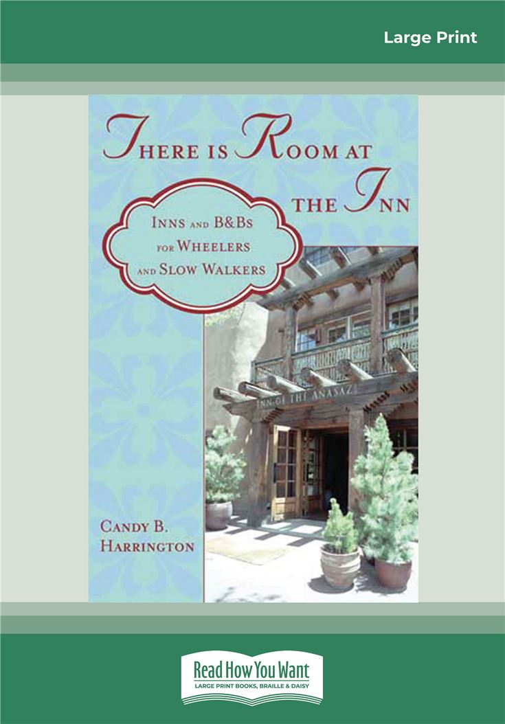 There is Room at the Inn: Inns and B&Bs for Wheelers and Slow Walkers