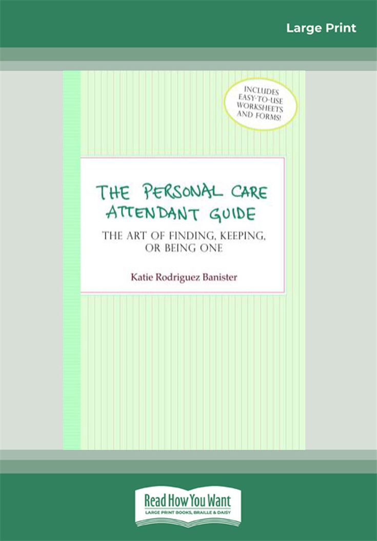 The Personal Care Attendant Guide