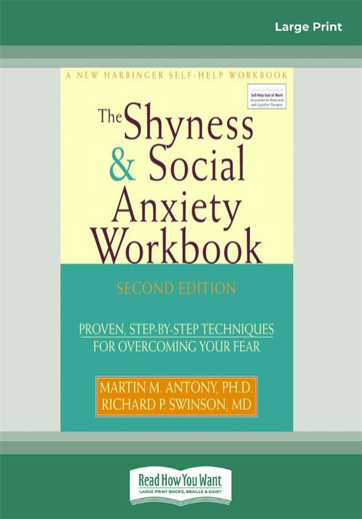 The Shyness & Social Anxiety Workbook