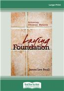 Cover Image: Laying the Foundation (Large Print)