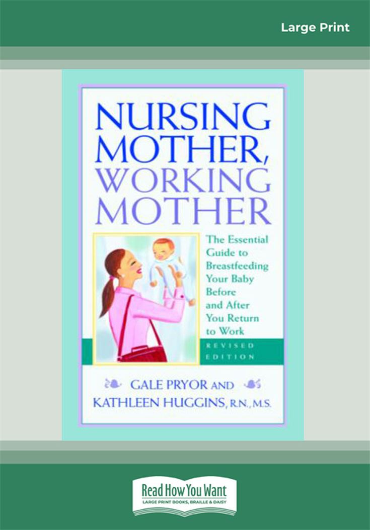 Nursing Mother, Working Mother