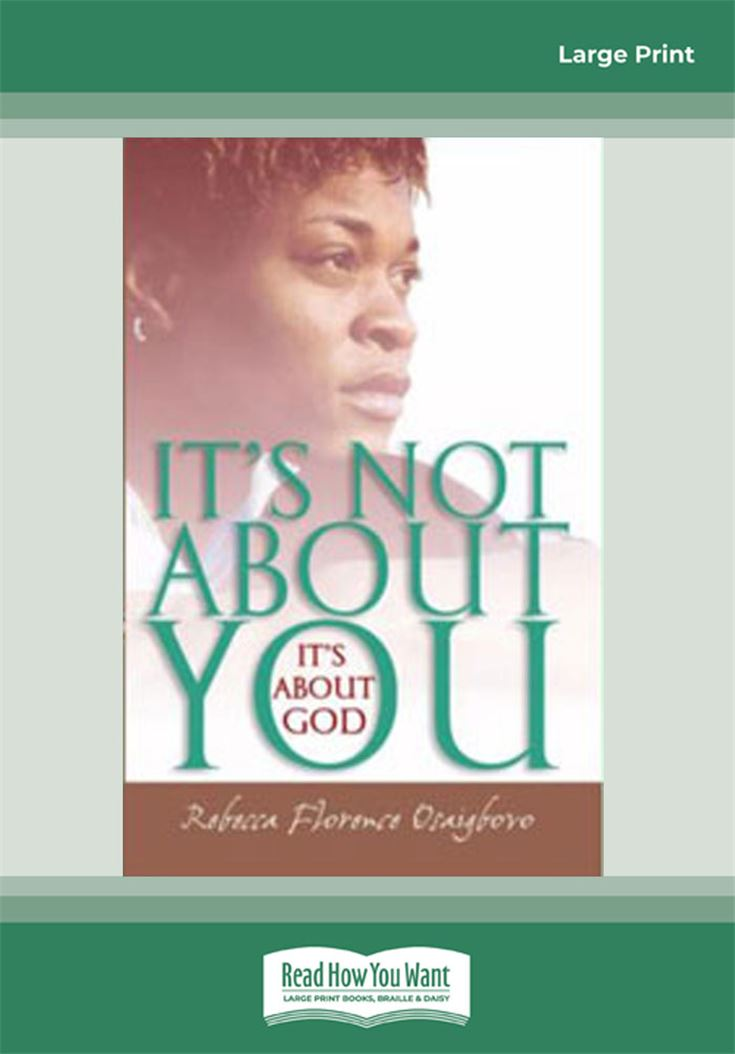 It's Not About You - It's About God