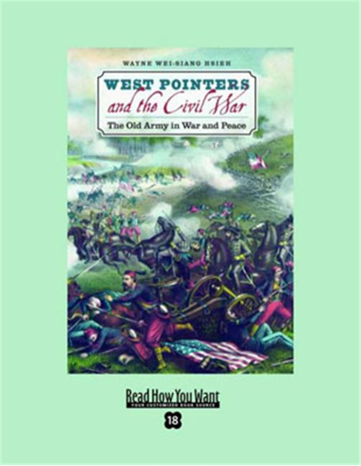 West Pointers and the Civil War