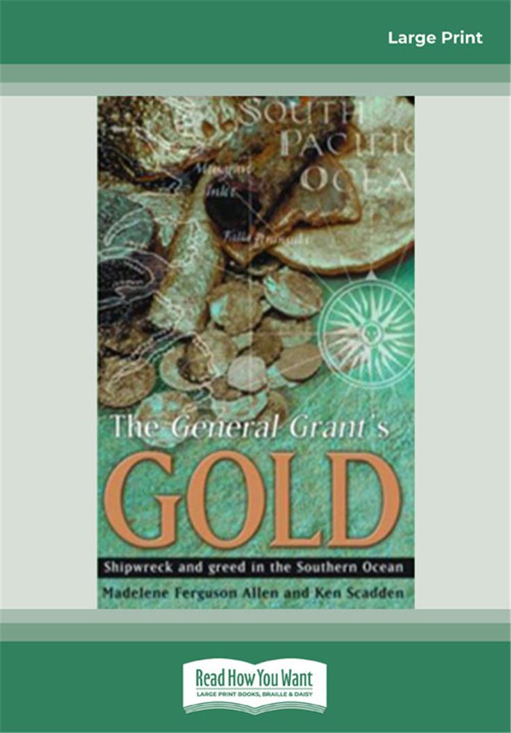 The General Grant's Gold