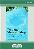 Cover Image: Trauma Stewardship (Large Print)