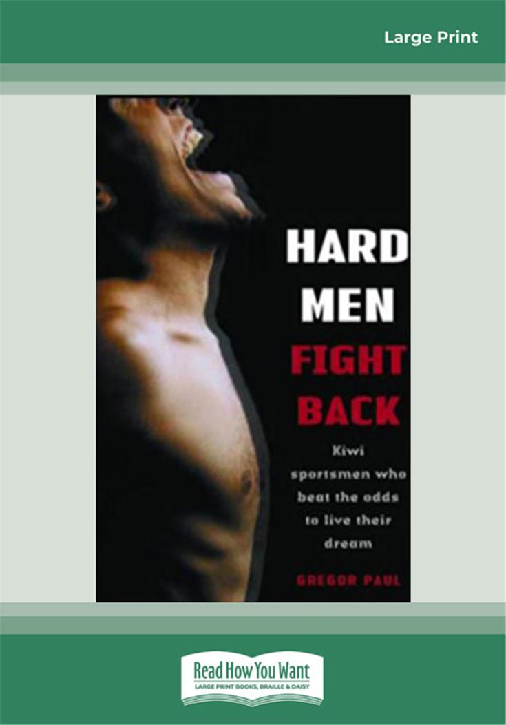 Hard Men Fight Back