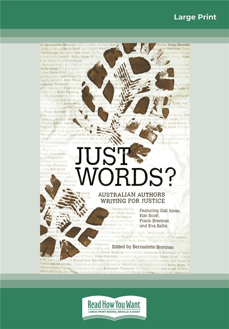 JUST WORDS? Australian Authors Writing for Justice
