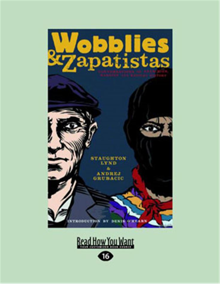 Wobblies and Zapatistas