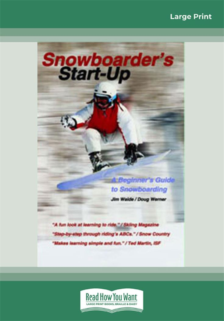 Snowboarder's Start-Up