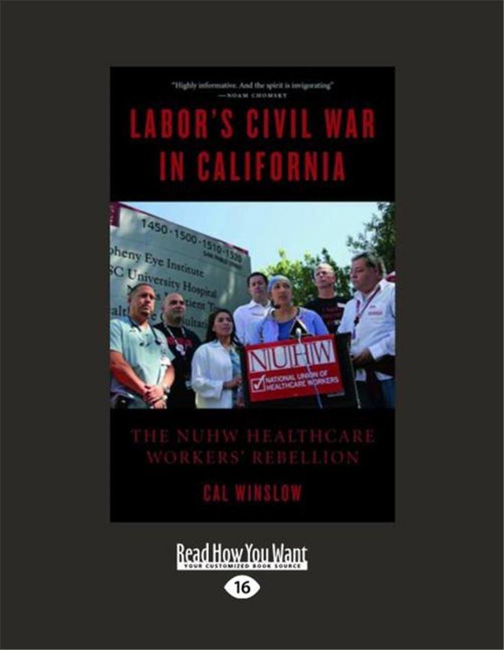 Labor's Civil War in California