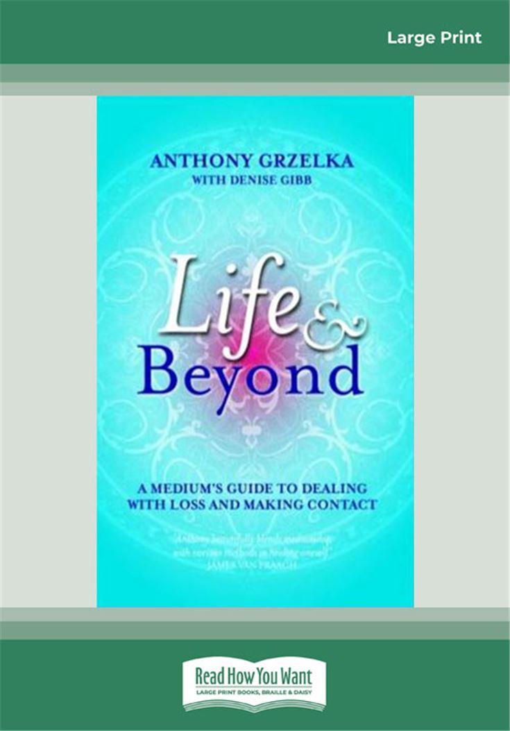 Life and Beyond
