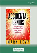 Cover Image: Accidental Genius (2nd Edition) (Large Print)