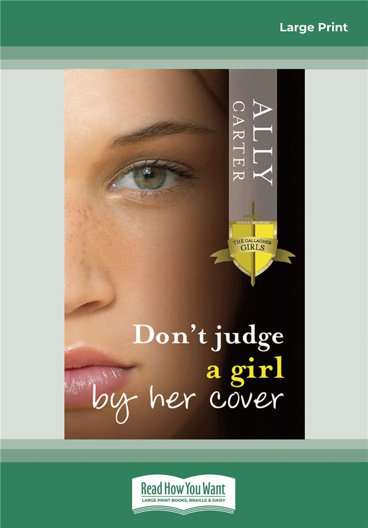 Gallagher Girls 3: Don't Judge a Girl by Her Cover