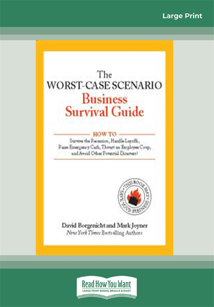 The Worst-Case Scenario Business Survival Guide