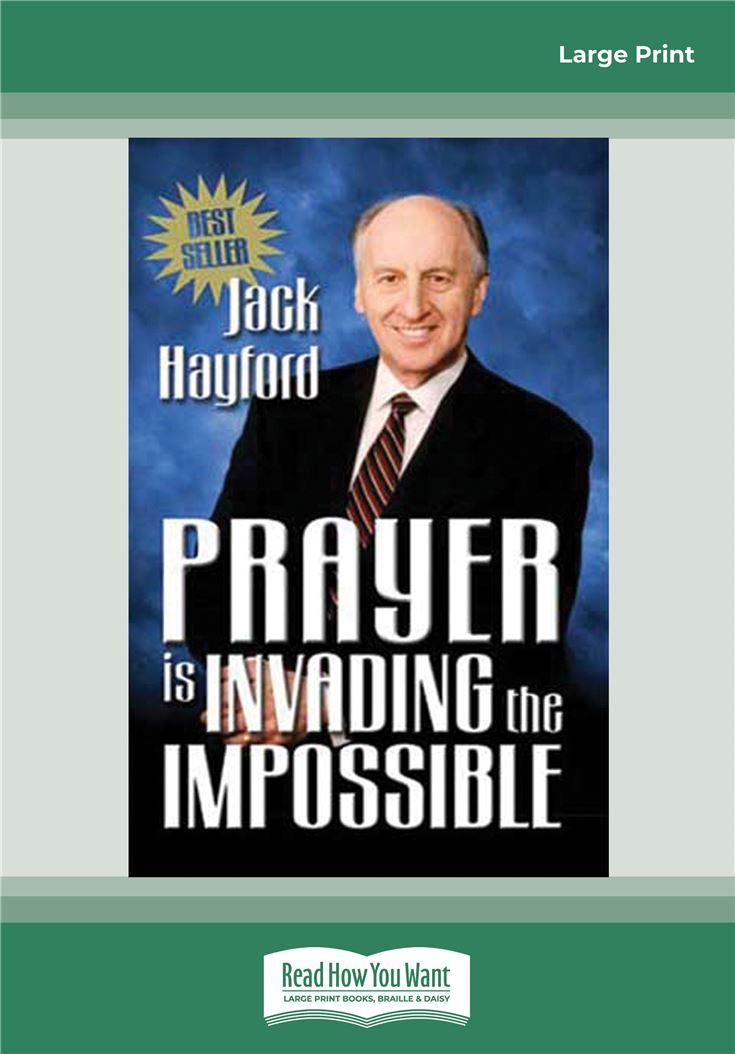 Prayer Invading Impossible