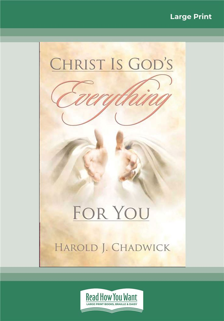 Christ is God's Everything For You
