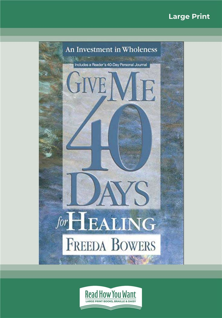 Give Me 40 Days for Healing