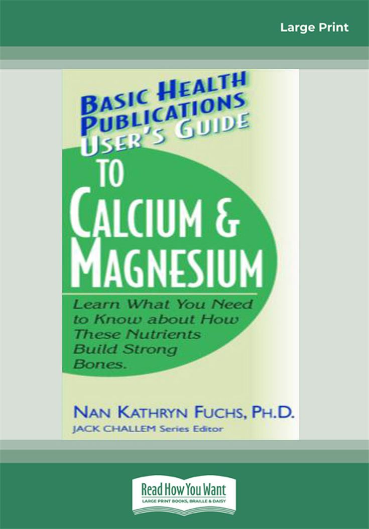 User's Guide to Calcium & Magnesium