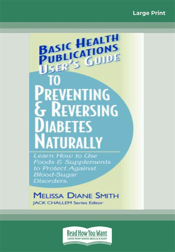 User's Guide to Preventing & Reversing Diabetes Naturally